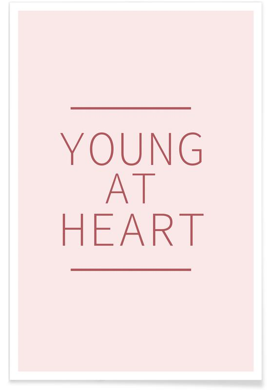 Zitate & Slogans, Young at Heart -Poster