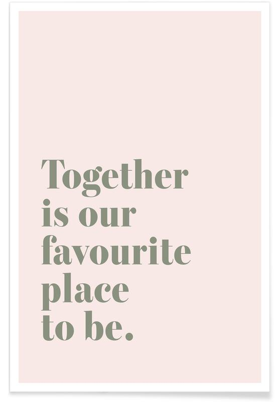 Motivation, Together Is Our Place -Poster