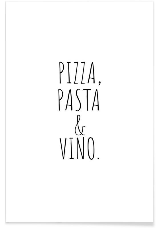 , Pizza Pasta Vino Poster