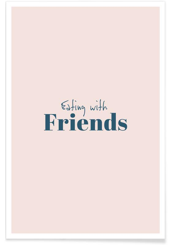 , Eating with Friends -Poster