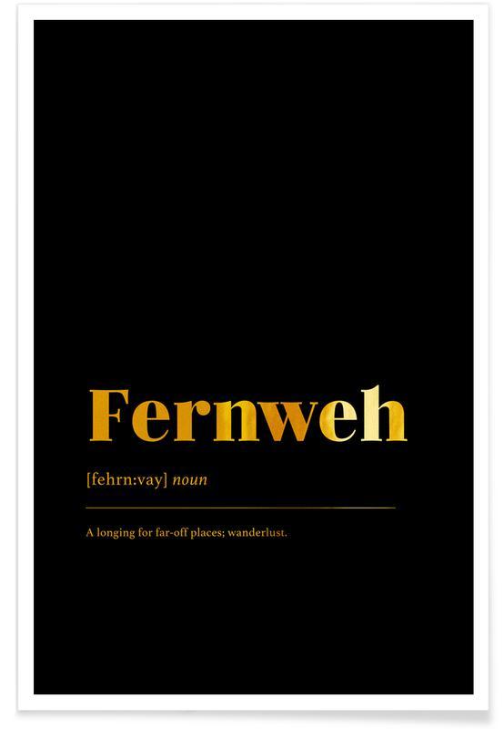 Motivation, Fernweh - Or - affiche