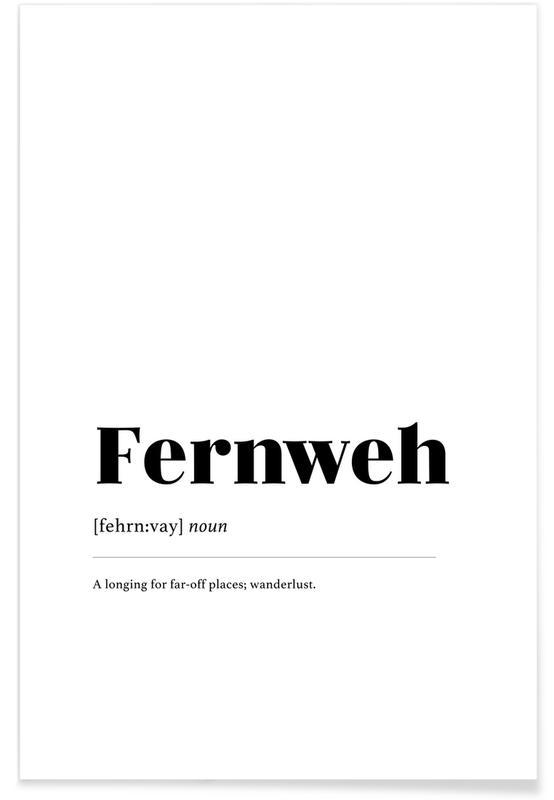Sort & hvidt, Fernweh Plakat
