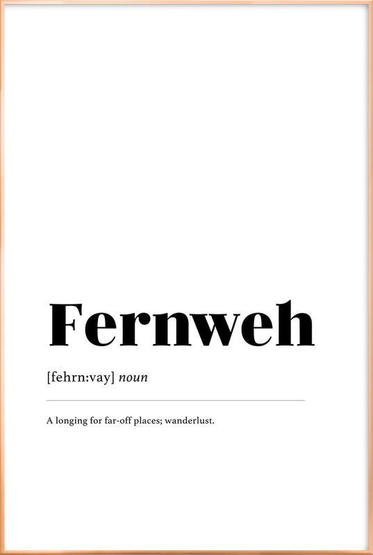 Fernweh Poster in Aluminium Frame