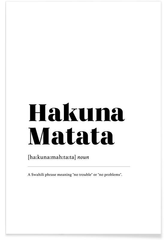 Sort & hvidt, Hakuna Matata Plakat