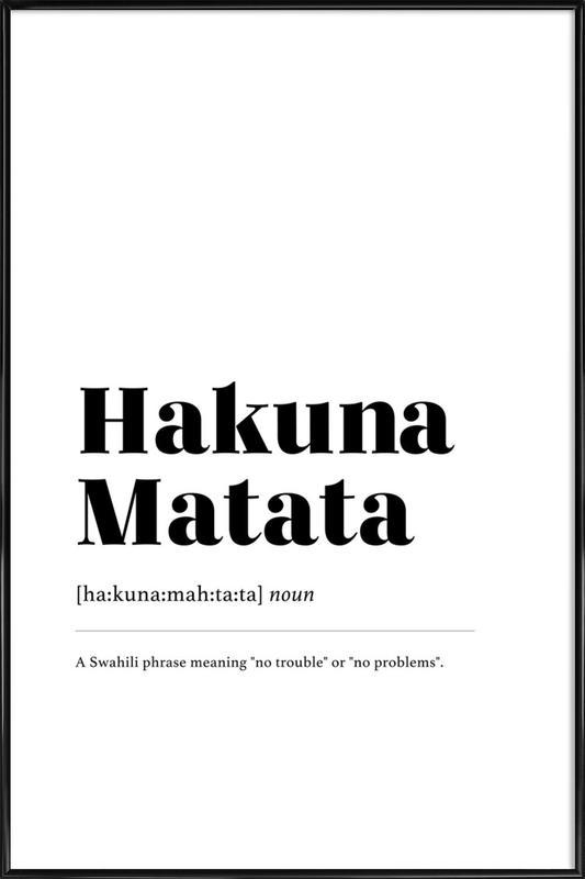 Hakuna Matata Framed Poster