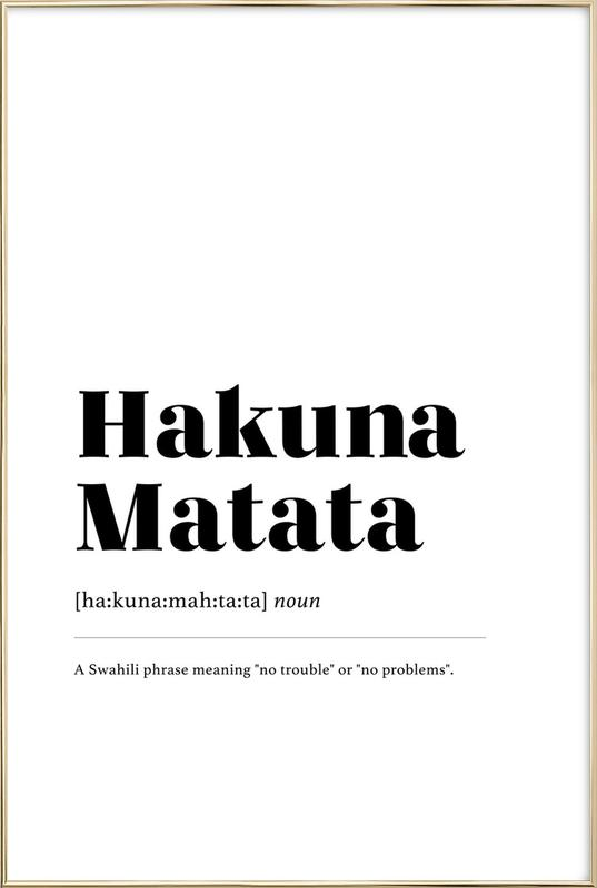 Hakuna Matata Poster in Aluminium Frame