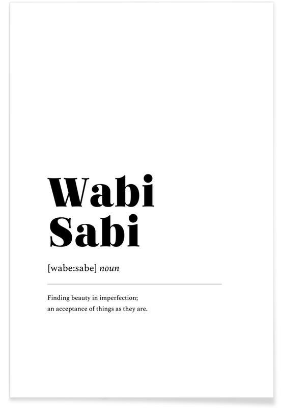 Sort & hvidt, Wabi-Sabi Plakat
