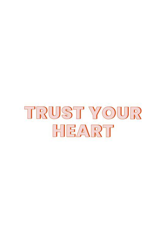 Trust Your Heart tableau en verre