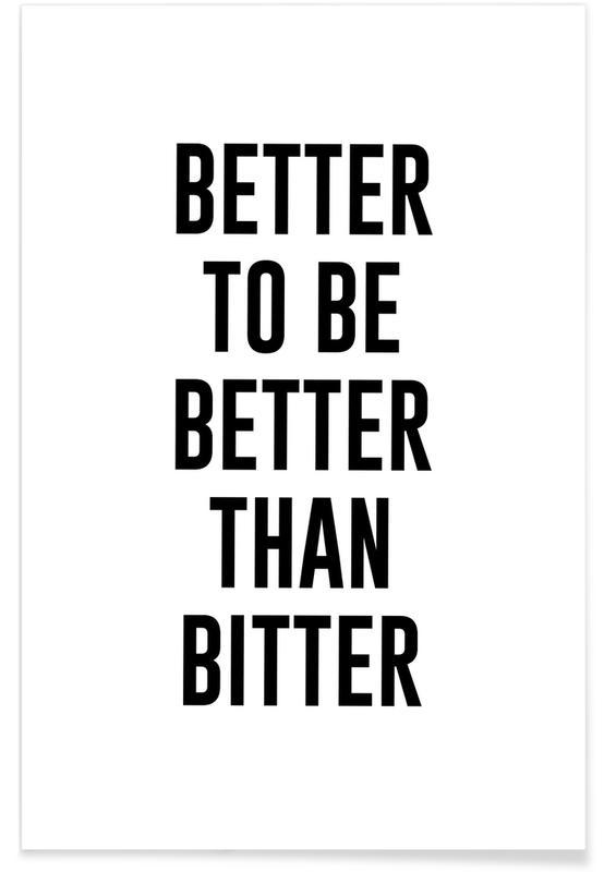 Sort & hvidt, Årsdag & kærlighed, Be Better Plakat
