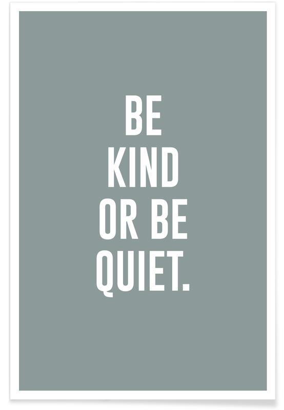 Divertidos, Blanco y negro, Motivacionales, Be Kind póster