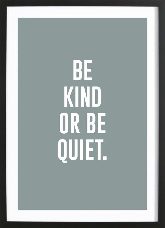 Be Kind affiche sous cadre en bois