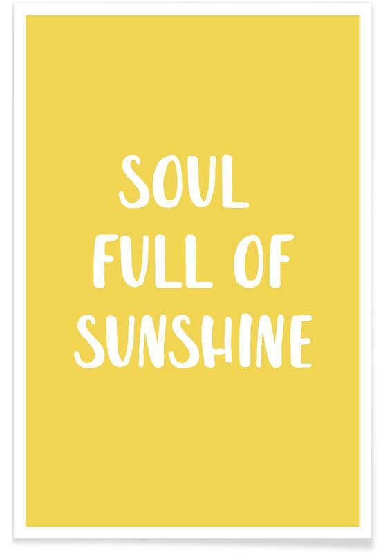 Citas y eslóganes, Motivacionales, Soul Full of Sunshine póster