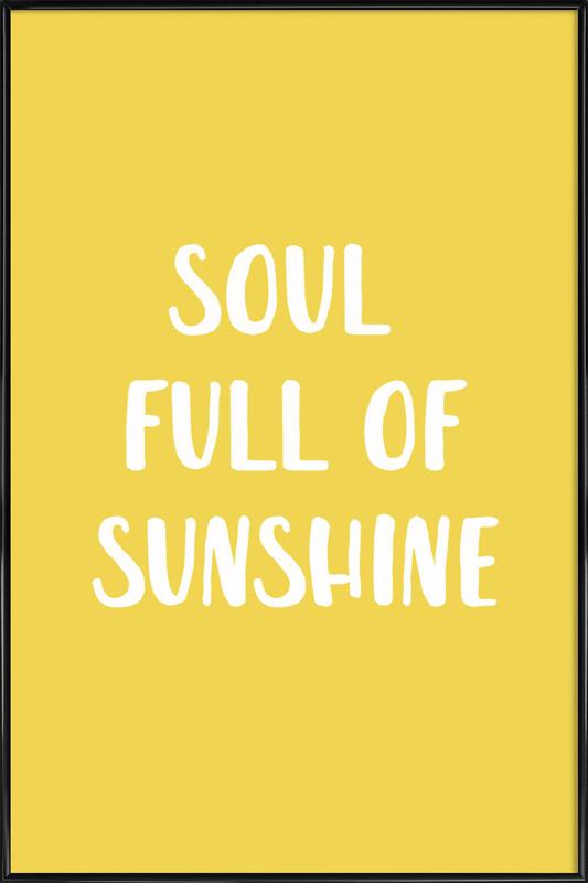 Soul Full of Sunshine -Bild mit Kunststoffrahmen