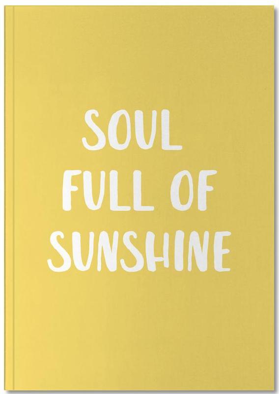 Soul Full of Sunshine Notebook