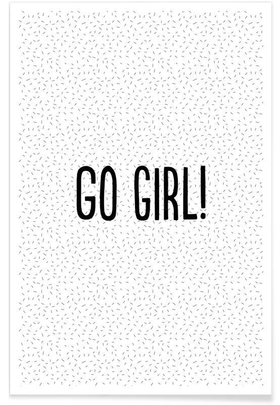 Felicitaciones, Motivacionales, Citas y eslóganes, Go Girl! póster