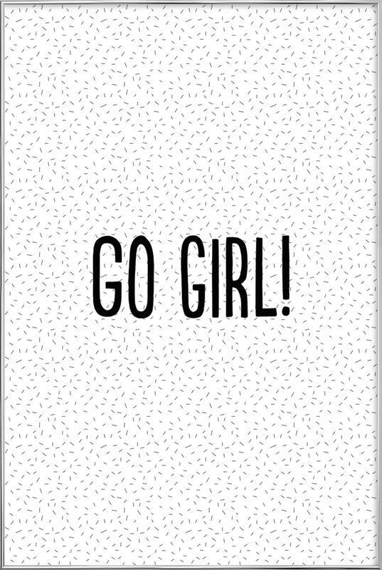 Go Girl! Poster i aluminiumram