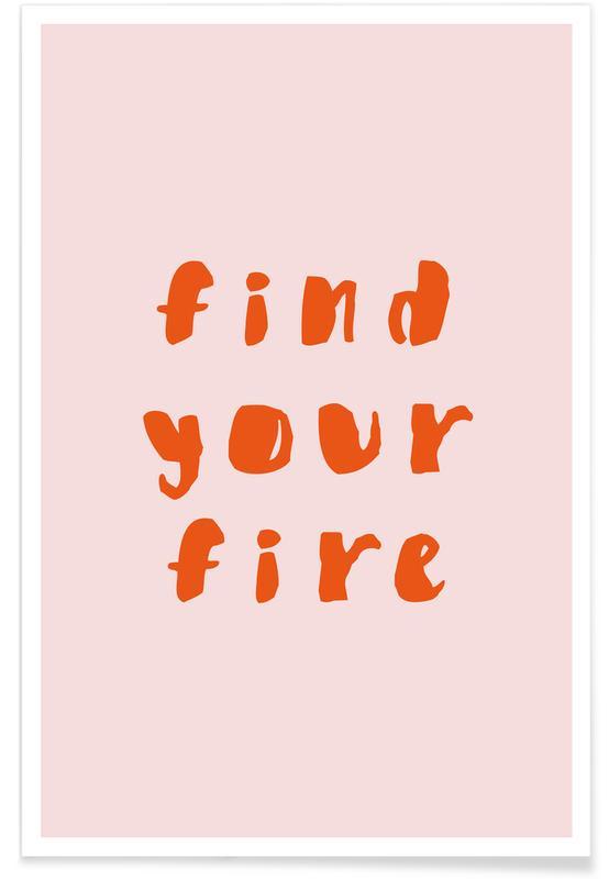 Citazioni & slogan, Motivazionali, Find Your Fire poster