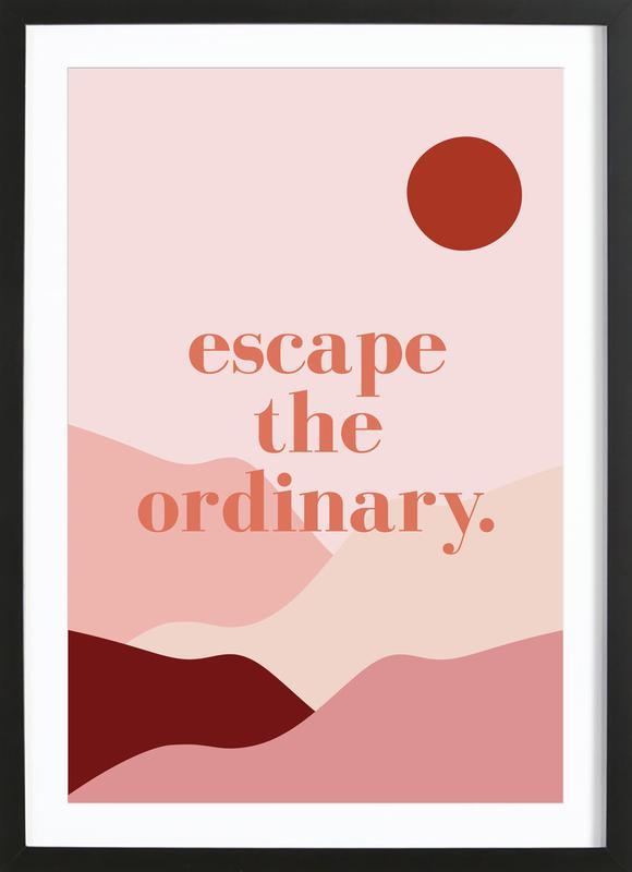 Escape the Ordinary -Bild mit Holzrahmen