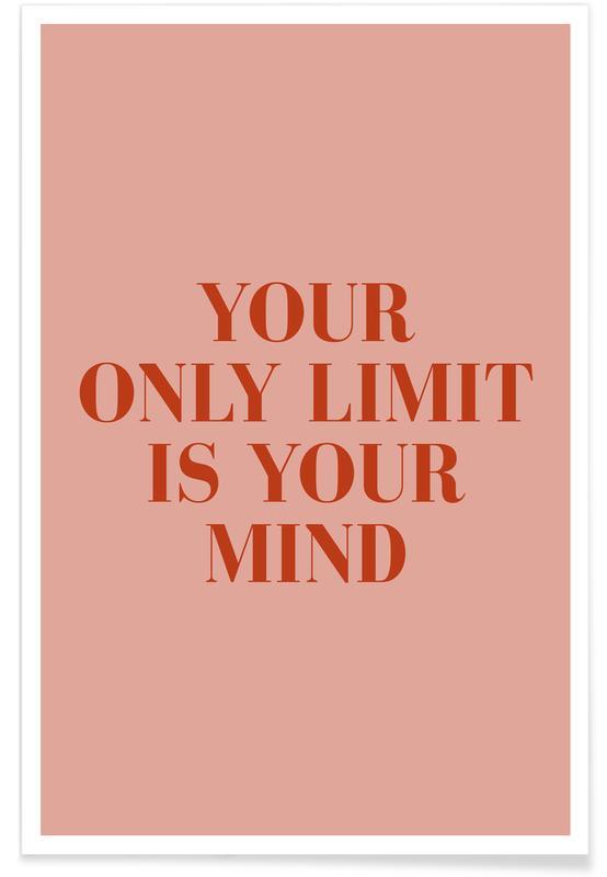 Citations et slogans, Motivation, Your Only Limit affiche