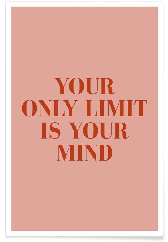 Citater & sloganer, Motiverende, Your Only Limit Plakat
