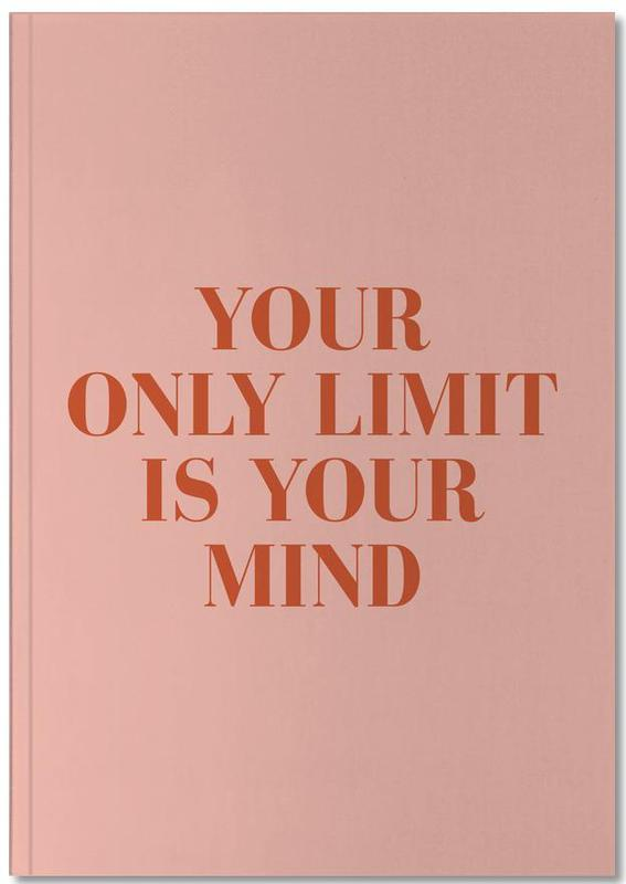 Your Only Limit Notebook