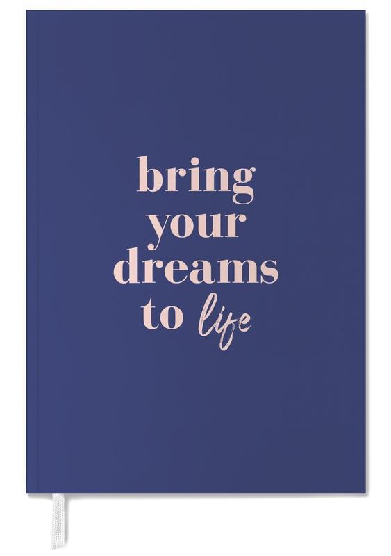 Bring Your Dreams To Life agenda