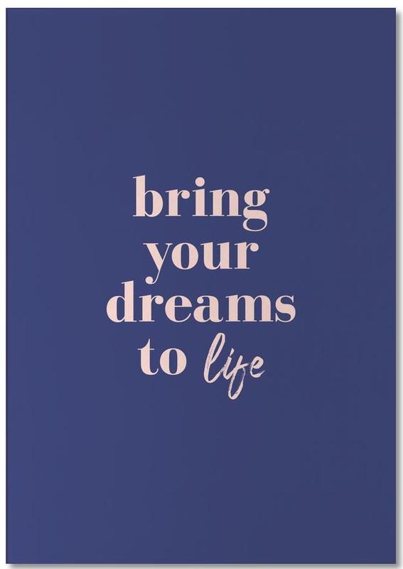 Bring Your Dreams To Life -Notizblock