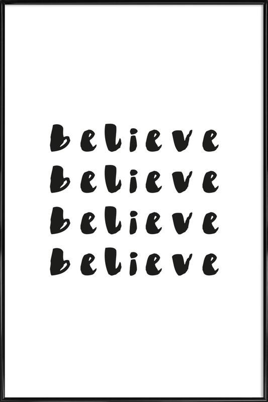Believe -Bild mit Kunststoffrahmen