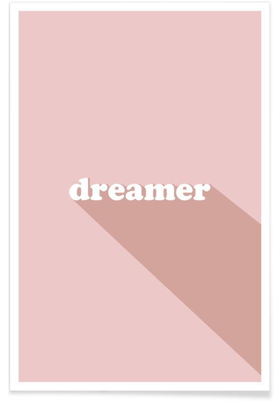 Citazioni & slogan, Motivazionali, Dreamer poster