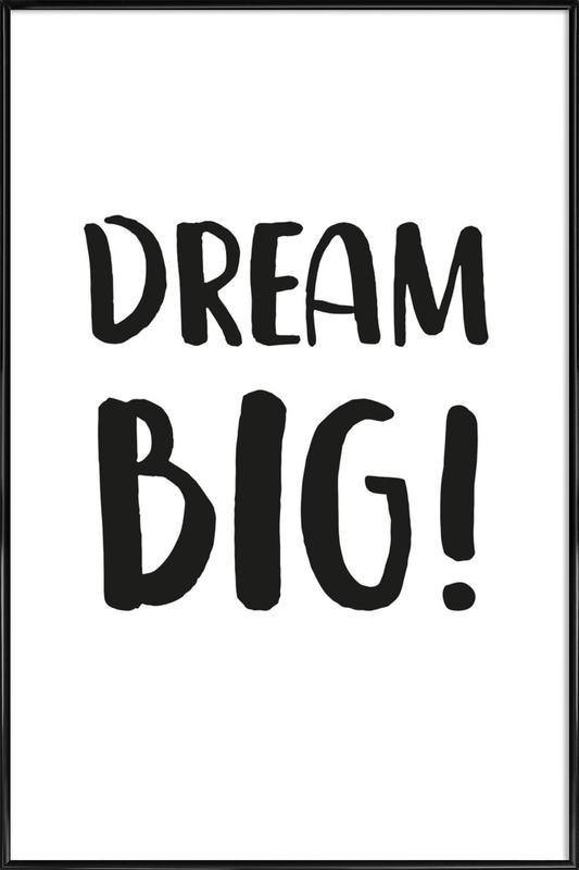Dream Big -Bild mit Kunststoffrahmen