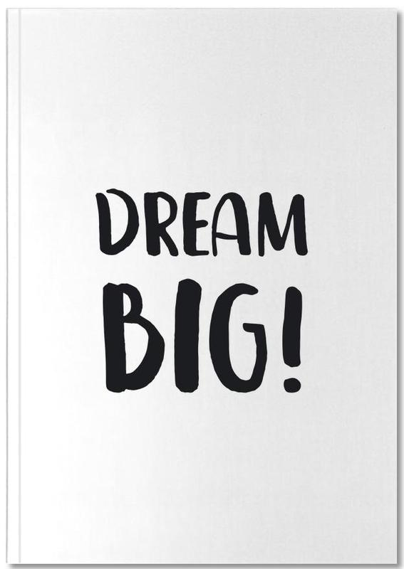 Dream Big Notebook