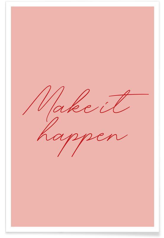 Citater & sloganer, Motiverende, Make it Happen Plakat