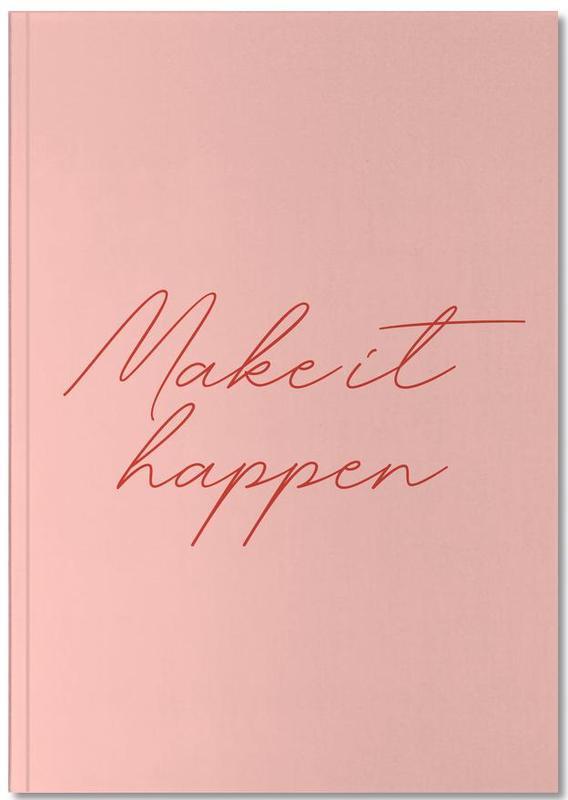 Citations et slogans, Motivation, Make it Happen Notebook