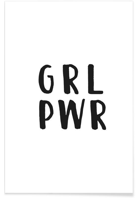 Bianco & nero, Citazioni & slogan, Motivazionali, GRL PWR poster