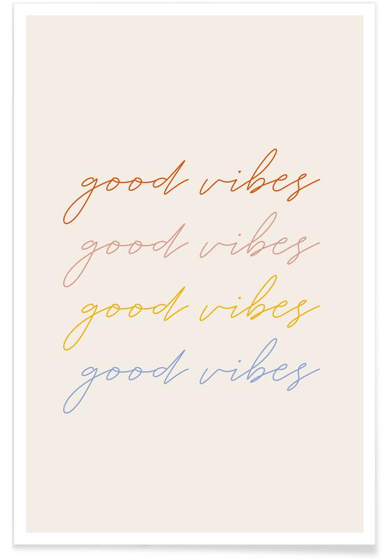 Citater & sloganer, Motiverende, Good Vibes Plakat