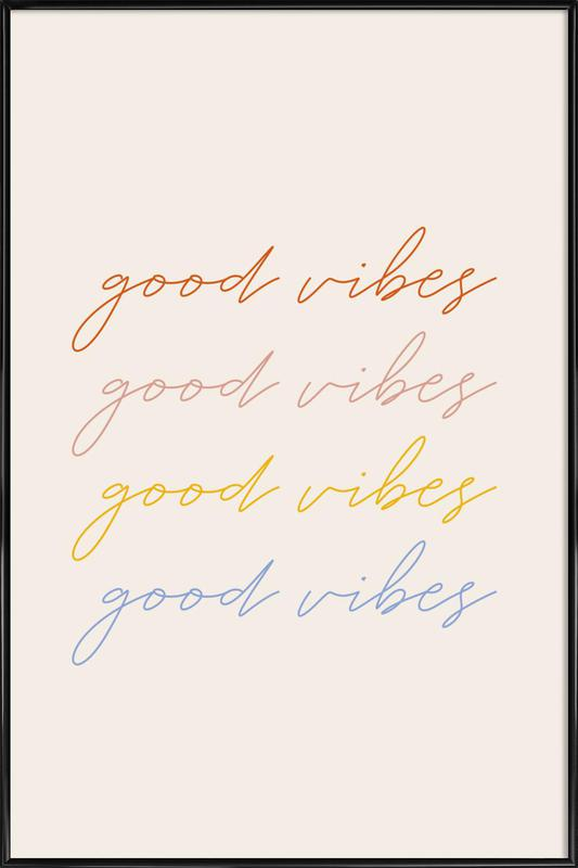 Good Vibes Framed Poster