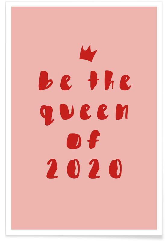 Citater & sloganer, Motiverende, Queen of 2020 Plakat