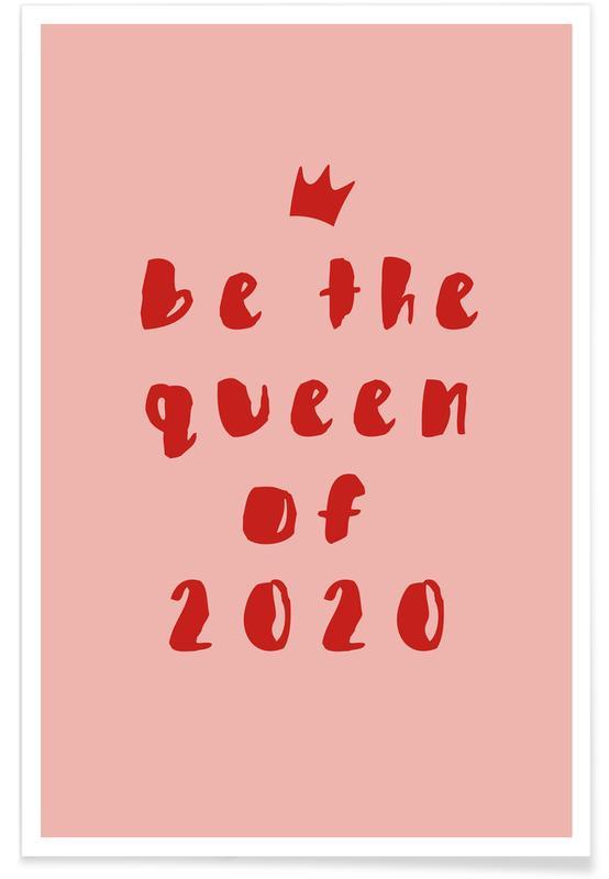 Citas y eslóganes, Motivacionales, Queen of 2020 póster