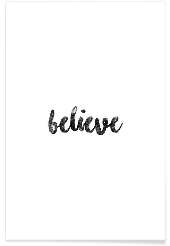 Blanco y negro, Motivacionales, Believe póster