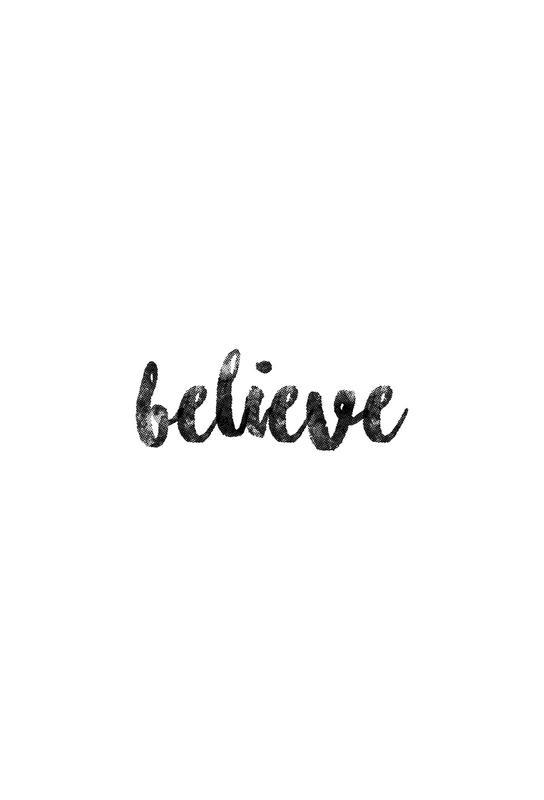 Believe Aluminiumtavla