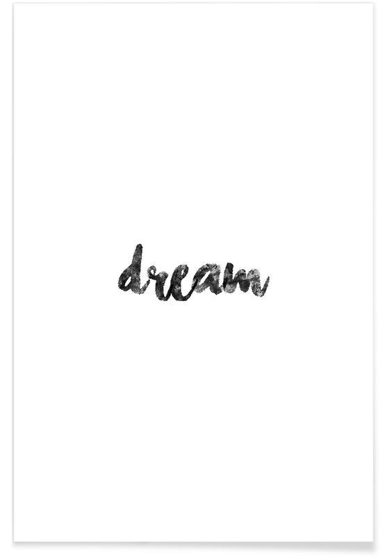Sort & hvidt, Motiverende, Dream Plakat