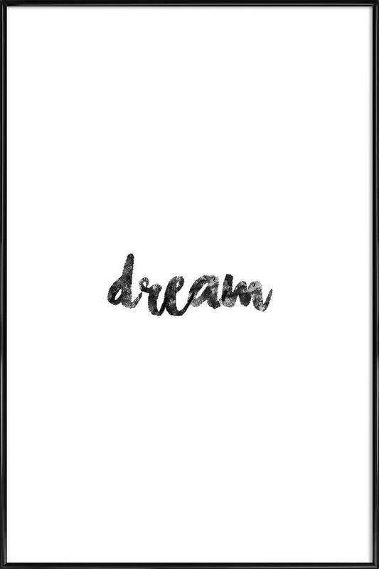 Dream affiche encadrée