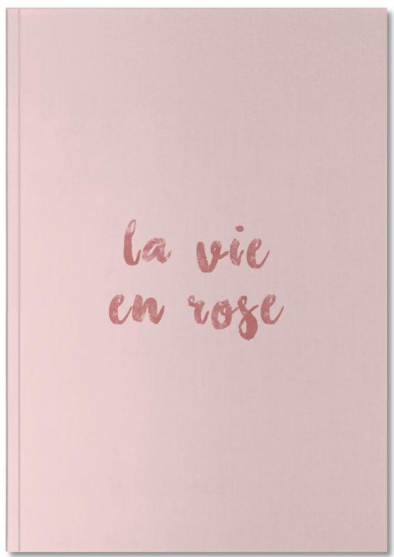 La Vie En Rose Notebook