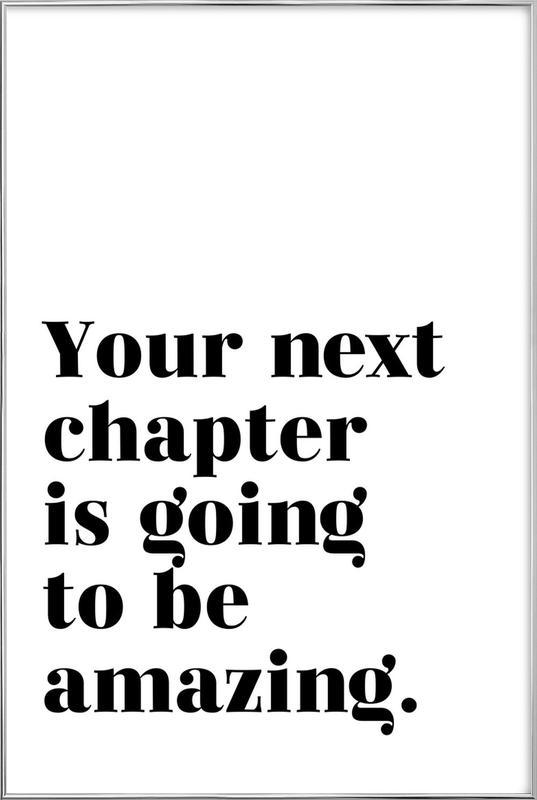Next Chapter -Poster im Alurahmen