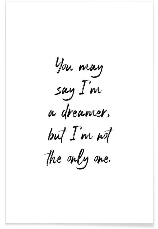 Sort & hvidt, Motiverende, A Dreamer Plakat