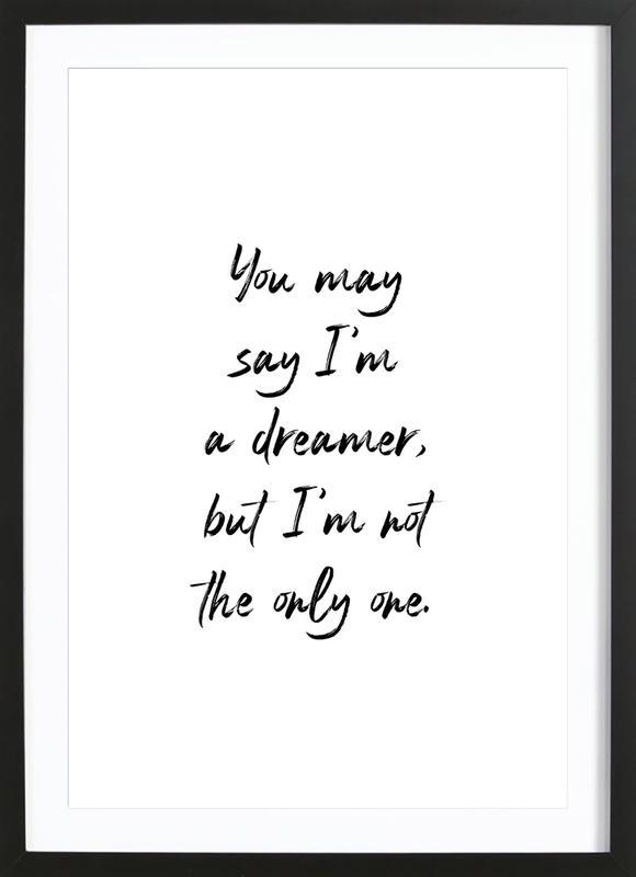 A Dreamer affiche sous cadre en bois