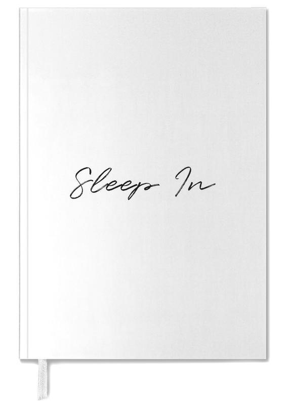 Sleep In agenda