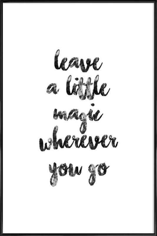A Little Magic Framed Poster