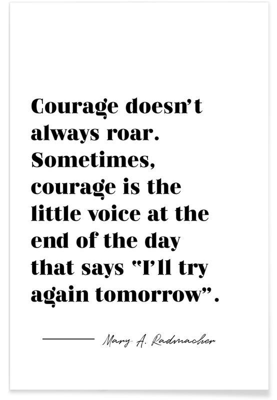 Courage Plakat
