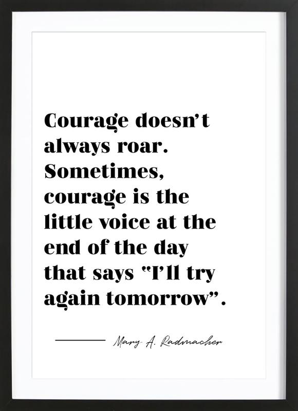 Courage affiche sous cadre en bois